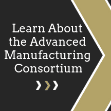 Learn About the Advanced Manufacturing Consortium