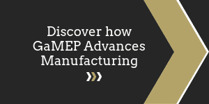 Discover how GaMEP Advances Manufacturing