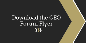 Download the CEO Forum Flyer