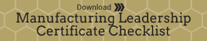 Download the Manufacturing Leadership Certificate Checklist Banner
