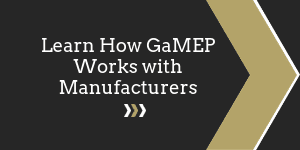 Learn How GaMEP Works with Manufacturers