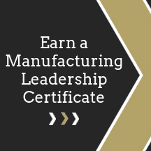 Earn a Manufacturing Leadership Certificate
