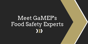 Meet GaMEP's Food Safety Experts Button
