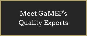 Meet GaMEP's Quality Experts Button