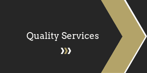 Click here for more information on Quality Services.