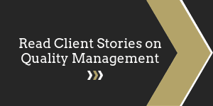 Read Client Stories on Quality Management
