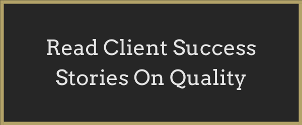 Read Client Success Stories on Quality Button