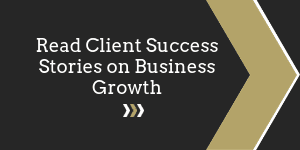 Read Cliet Success Stories on Business Growth