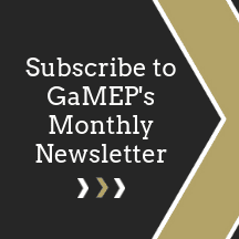Subscribe to GaMEP's Monthly Newsletter