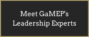 Meet GaMEP's Leadership Experts