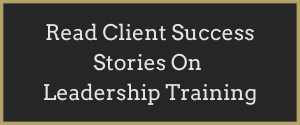 Read Client Success Stories On Leadership Training