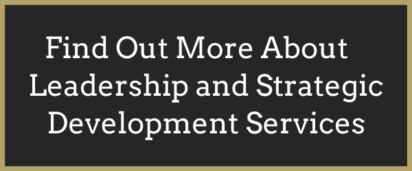 Click Here to Find Out More About Leadership and Strategic Development