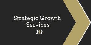 Click here for more information on Strategic Growth Services.