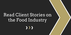 Read Client Stories on the Food Industry