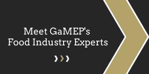 Meet GaMEP's Food Industry Experts