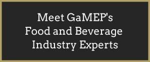 Meet GaMEP's Food and Beverage Industry Experts