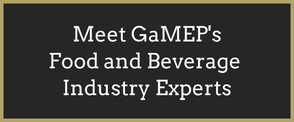 Meet GaMEP's Food and Beverage Industry Experts